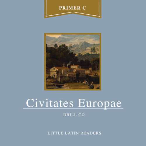 Primer C: Civitates Europae Drill Book Audio