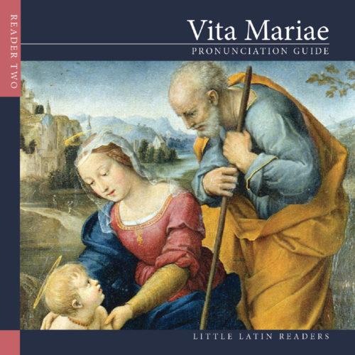 Level Two: Vita Mariae Pronunciation Audio