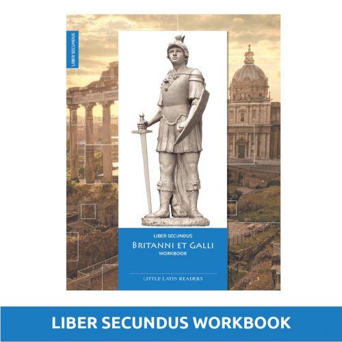 Liber Secundus Britanni et Galli Workbook