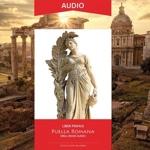 Liber Primus Puella Romana Drill Book Audio