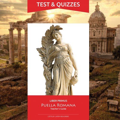 Liber Primus Puella Romana Tests & Quizzes Printables
